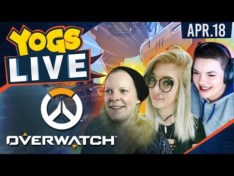 Overwatch! - Shady Ladies w/ Hannah, Radderss & GeeStar - 18th April 2018