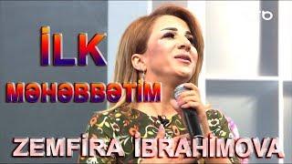 Zemfira İbrahimova - Mənim İlk Məhəbbətim