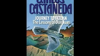 Carlos Castaneda Journey To Ixtlan Pt8