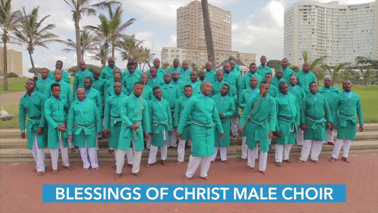 BLESSINGS OF CHRIST MALE CHOIR (AMEN)