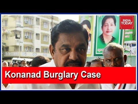 Kodanad Burglary Row, Tamil Nadu CM, EPS Faces Trouble