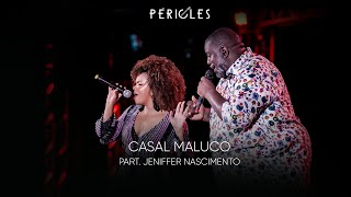 Péricles - Casal Maluco - Part. Jeniffer Nascimento (DVD Mensageiro do Amor) [VIDEO OFICIAL]
