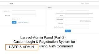 Laravel-Admin Panel (Part-2) | Custom Login & Registration System for User & Admin - Auth Command