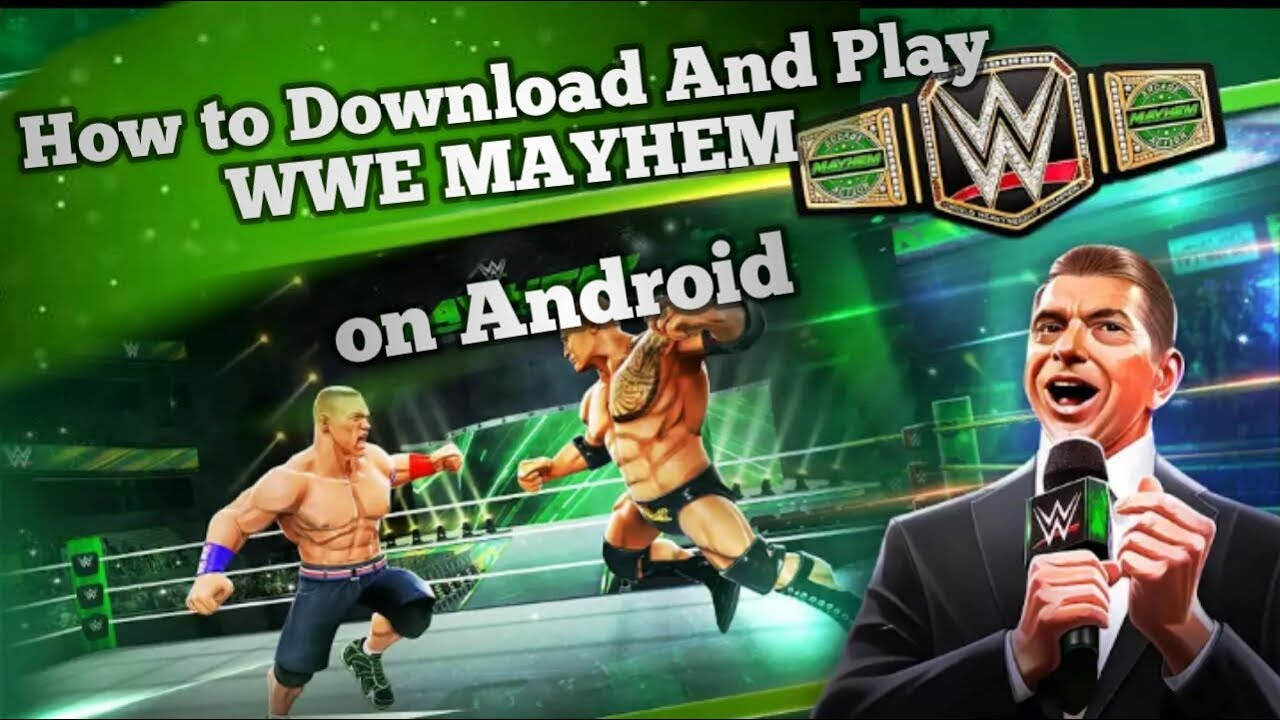 How to Download and play WWE MAYHEM on Android Smartphone