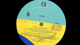 India You Should Be Loving Me (Wicked Dub)