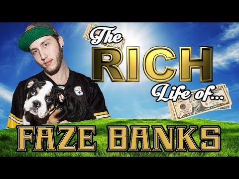 FaZe BANKS - The RICH LIFE - Net Worth 2017 S.1 Ep.17