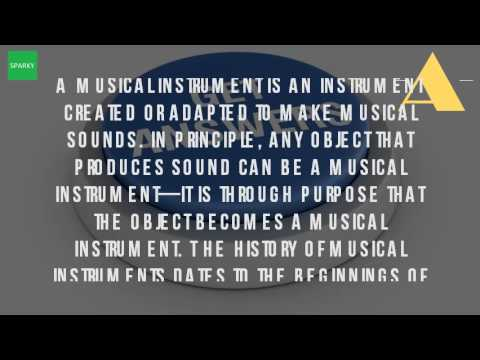 What Is The Meaning Of Musical Instruments?