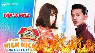 Gia đình là số 1 sitcom | tập 3 full: Quang Tuấn, Diệu Nhi bất ngờ