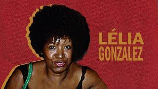 CULTNE DOC - Lélia Gonzalez - Pt 2