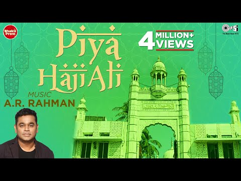 Video song piya haji ali composed by a r rahman from the movie.