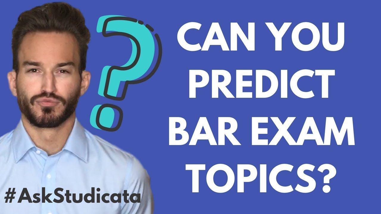 Can you predict what will be tested on the bar exam?