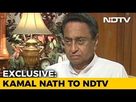 Kamal Nath On Why He Was Picked To Lead Congress In Madhya Pradesh