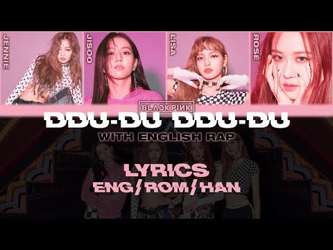 BLACKPINK - '뚜두뚜두 (DDU-DU DDU-DU)' (With English Rap) (Lyrics Eng/Rom/Han)