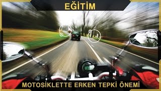 Motosiklette Erken Tepki Algısı | RAHMİ BARUTÇU