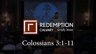 Colossians 3:1-11 - Redemption Calvary
