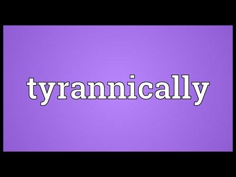Header of tyrannically