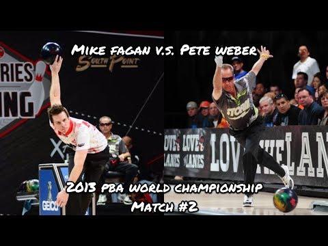 2013 PBA World Championship Match #2 - Mike Fagan V.S. Pete Weber