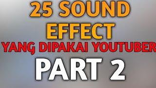 Gambar cover 25 SOUND EFFECT YANG DI PAKAI YOUTUBER | SHARING #2