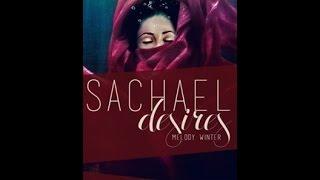 Sachael Desires Trailer
