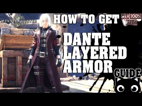How to get Dante Layered Armor - Monster Hunter World/Guide