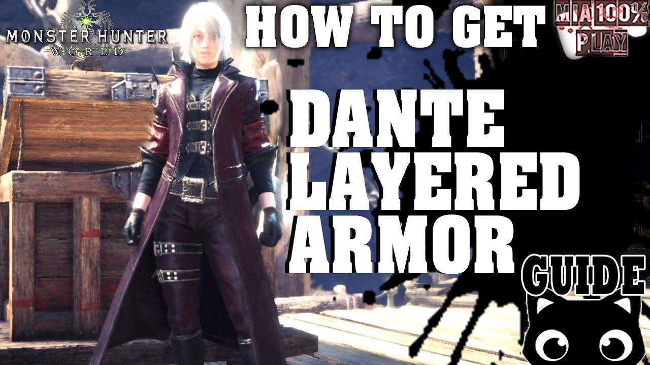 How To Get Dante Layered Armor Monster Hunter Worldguide Youtube