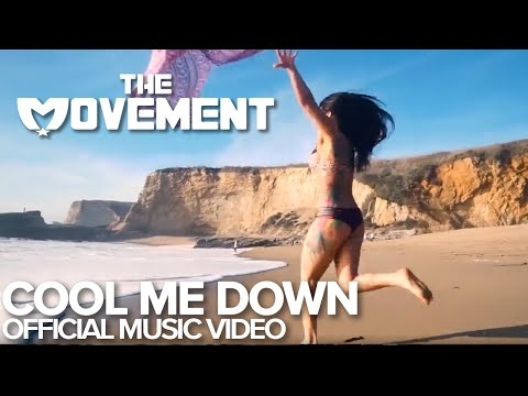 The Movement - Cool Me Down (Official)