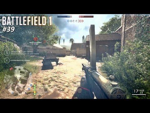 BATTLEFIELD 1™ St. Quentin - Conquista | Assalto ★ M1918 Trincheira / Recoil TERRÍVEL #BF1 #39