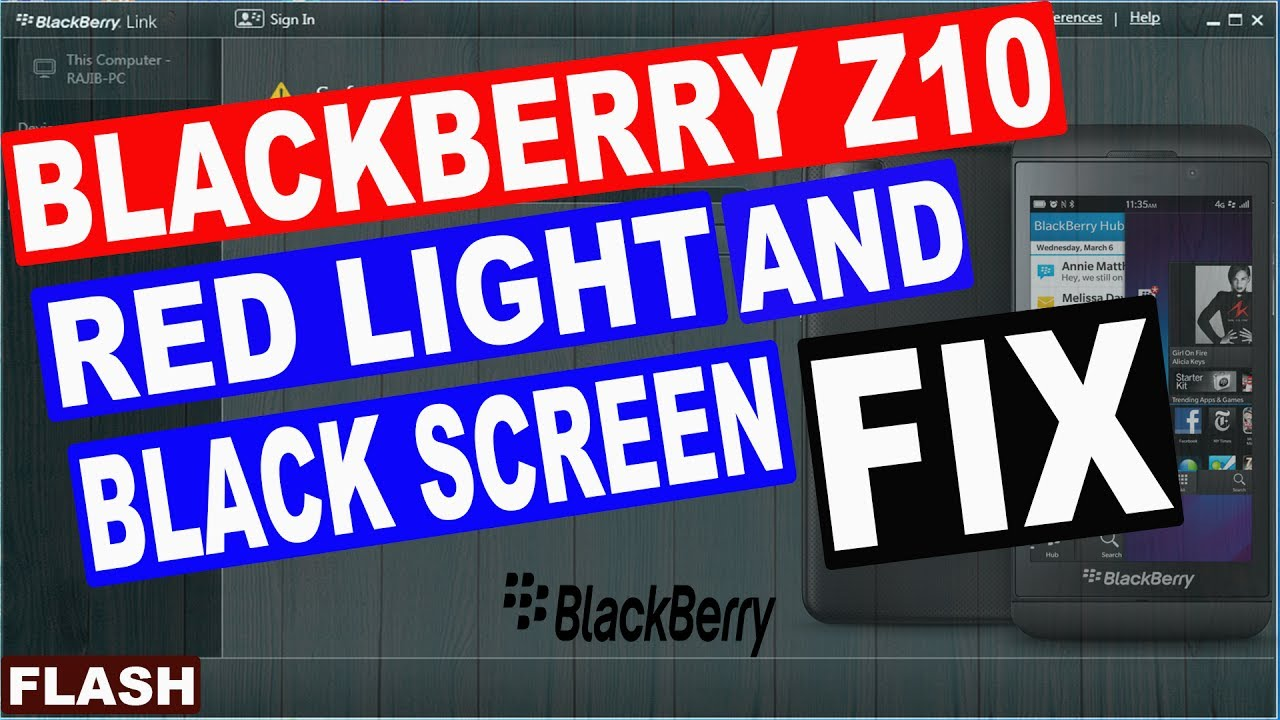 BLACKBERRY Z10 BLACK SCREEN AND RED LIGHT FIX