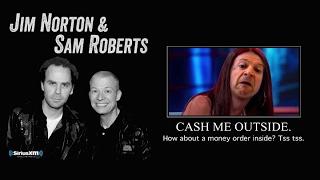 Jim Norton & Sam Roberts: Catch Me Outside Girl's Plane Fight (w/ video) (2/8/2017)