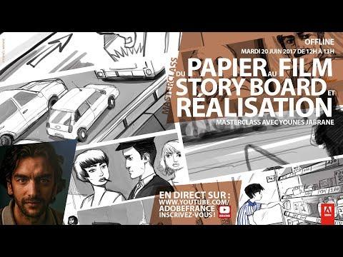 Du papier au film : story board et réalisation | Masterclass avec Younes Jabrane