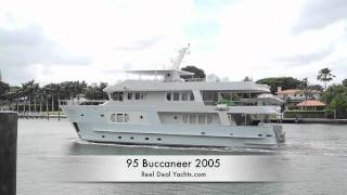 95 Buccaneer 2005 expedition yacht