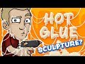 SCULPTURE with HOT GLUE - Does it WORK???