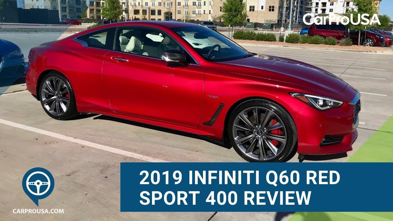 2019 Infiniti Q60 Red Sport 400 Awd Review