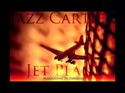 Jet Plane: Jazz Cartier
