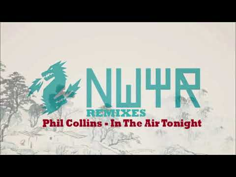 Phil Collins - In The Air Tonight (NWYR Remix) [FREE DOWNLOAD]