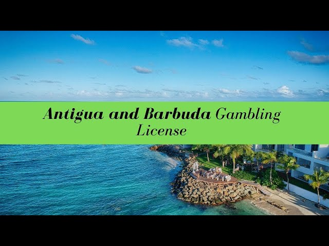 Antigua and Barbuda Gambling License