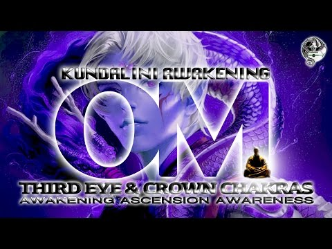 OM Chanting Mantra ☯ 3rd EYE ACTIVATION ☯ CROWN Chakra Opening ☯ Kundalini Awakening Activation
