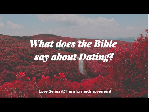 Bible dating does say