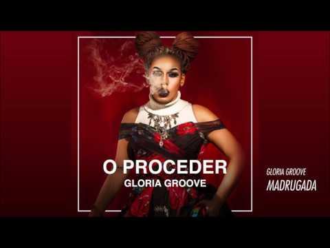 Gloria Groove - Madrugada