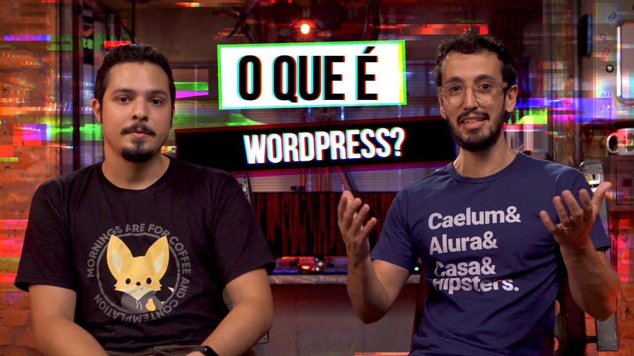 O que é WordPress? #HipstersPontoTube