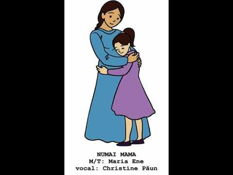 NUMAI MAMA – Cantece pentru copii in limba romana