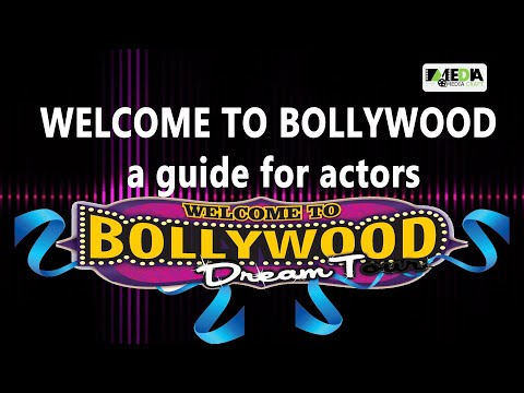 WELCOME TO BOLLYWOOD a guide for actors