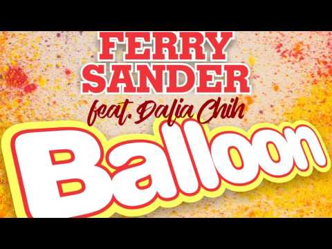 Ferry Sander Feat. Dalia Chih - Balloon (Official Audio)