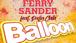 Ferry Sander Feat. Dalia Chih - Balloon image