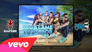 Regalame Tu Amor (Official Remix) - Danny Syle Ft Xtremas (Verano 2015)