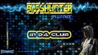 BassHunter - In Da Club Remix
