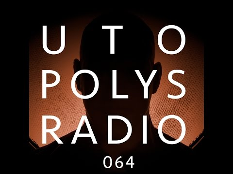Utopolys Radio 064 - Uto Karem Live from Tanzhaus West, Fran