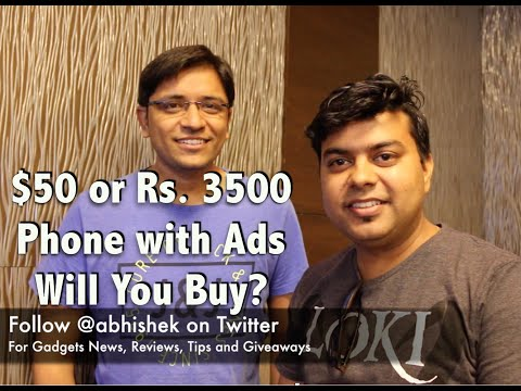 Hindi | Would You Buy Smartphone For $50 or Rs. 3500 With Ads in India ?