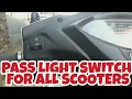How to install a pass light switch for all scooters |  Honda Activa 3g