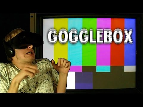 Gogglebox VR - What